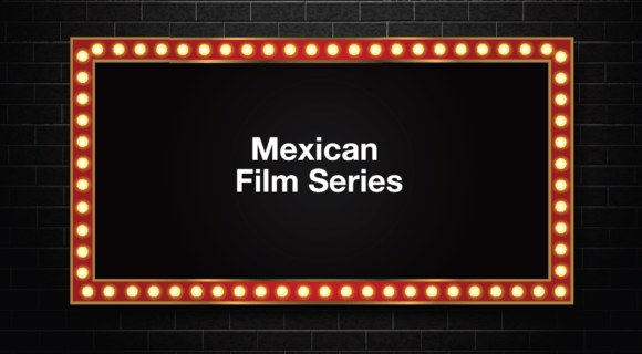 Mexican Film Series