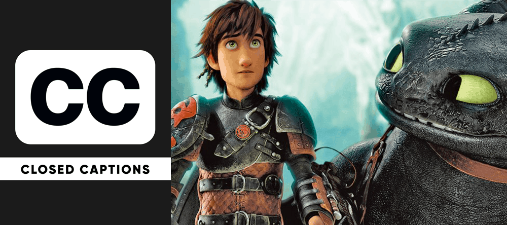 Closed Captioned screening of How to Train Your Dragon