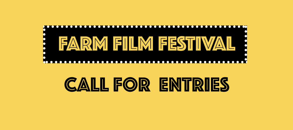 Farm Film Festival Call for Entries